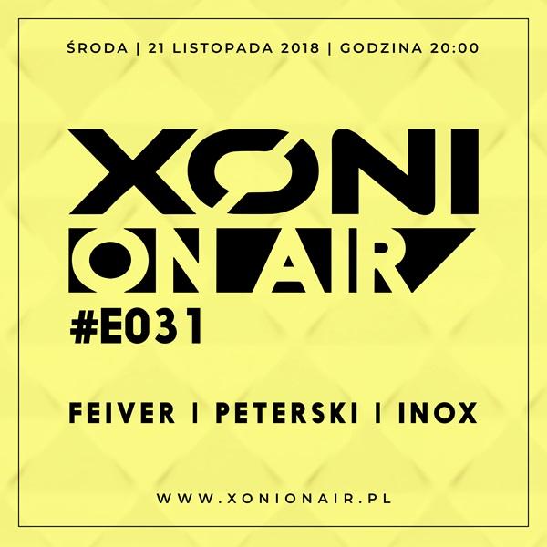 Xoni On Air E#031