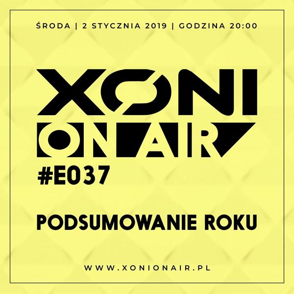 Xoni On Air E#037