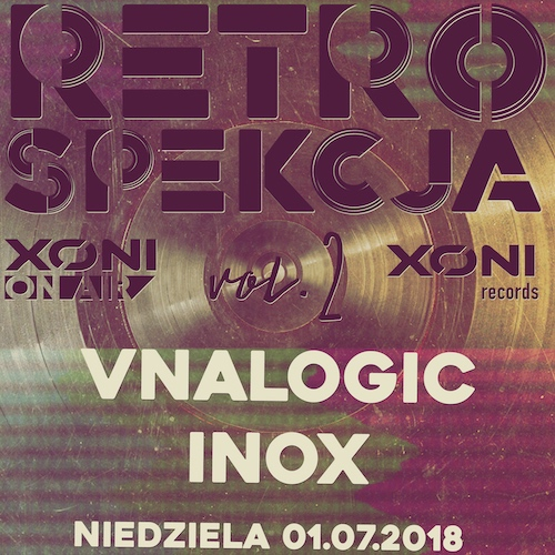 Retrospekcja vol.2 Vnalogic / Inox