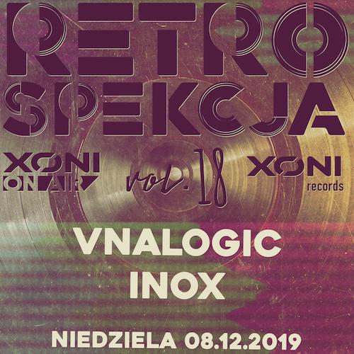 Retrospekcja vol.18  Vnalogic / Inox