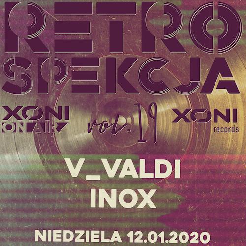 Retrospekcja vol.19 V_Valdi / Inox