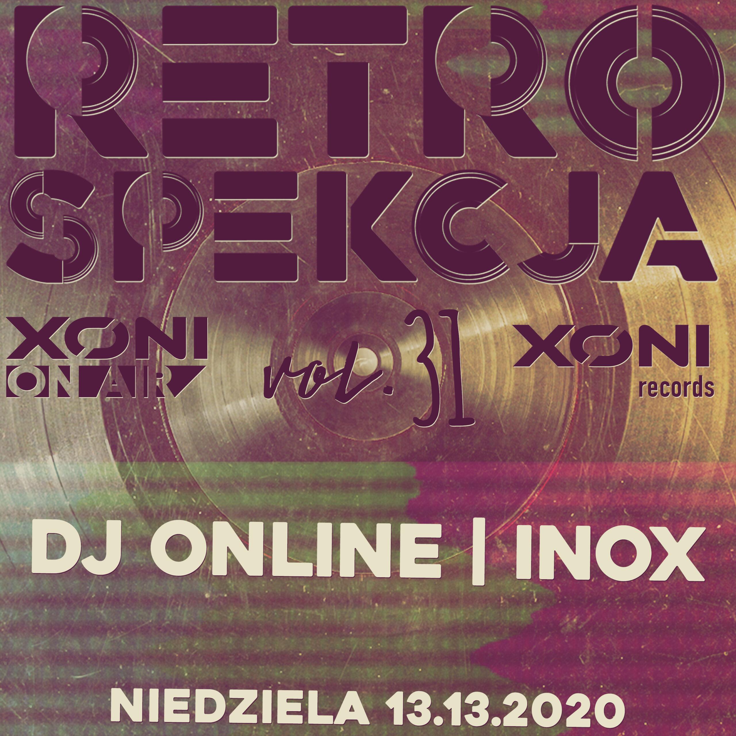 Retrospekcja Vol.31 Dj Online/Inox