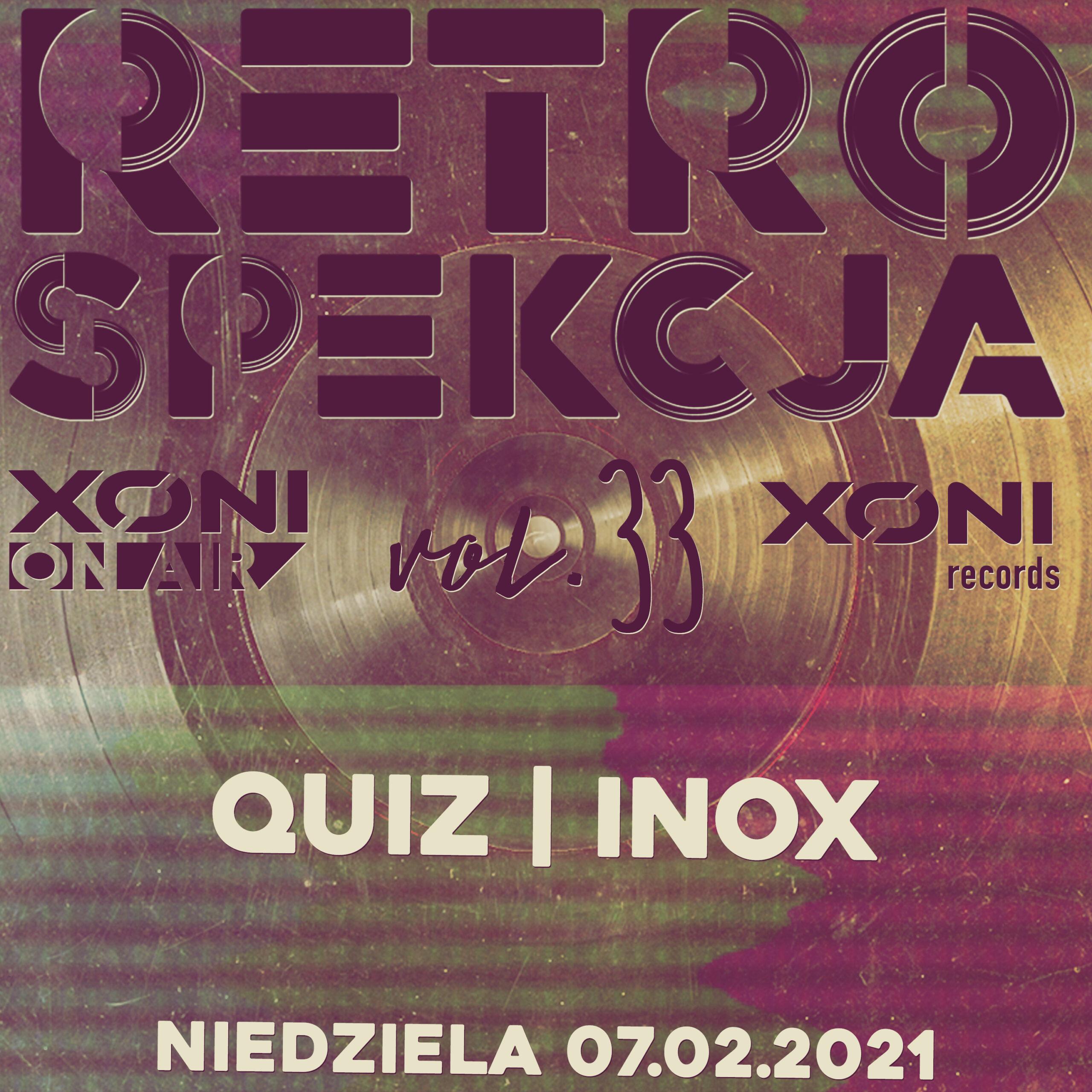 Retrospekcja Vol.33 Quiz/Inox