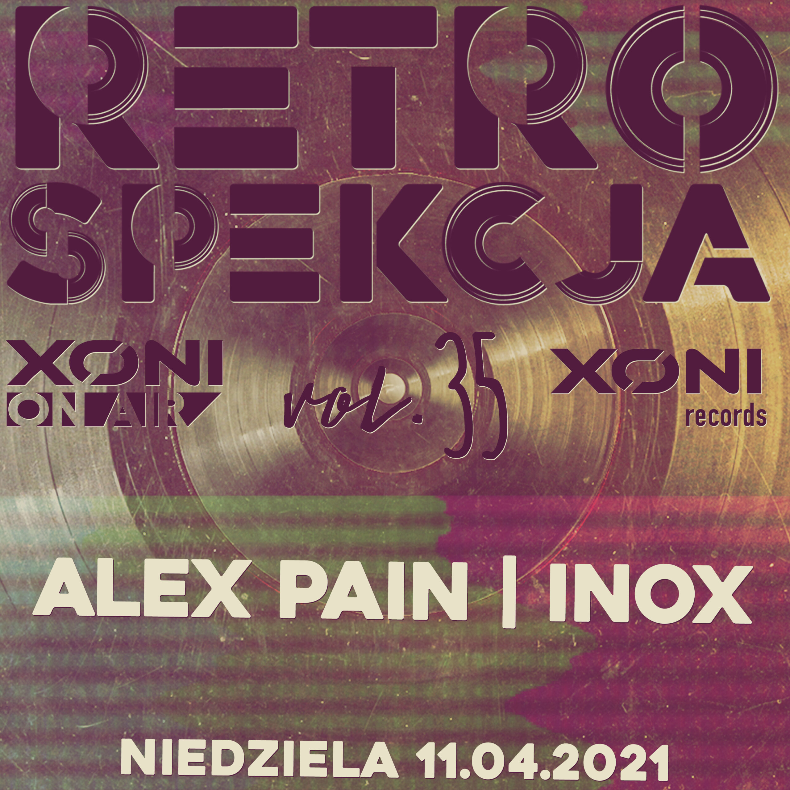 Retrospekcja Vol.35 Alex Pain/Inox
