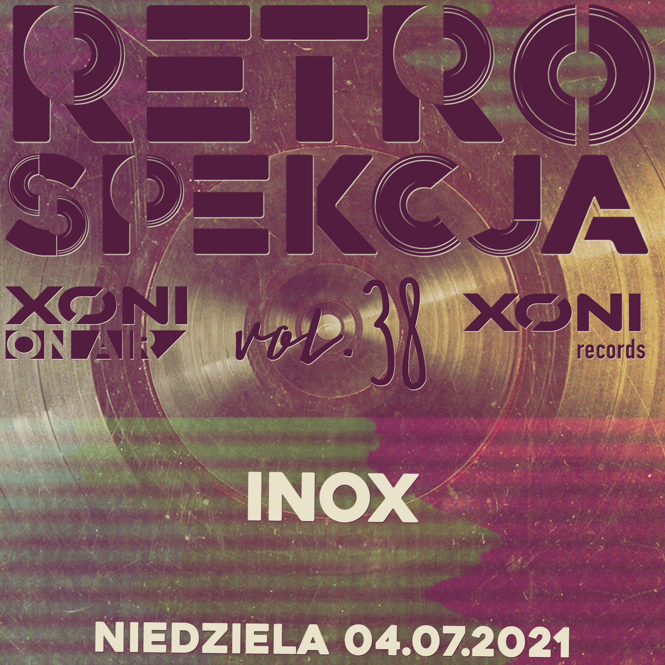 Retrospekcja Vol.38 Inox