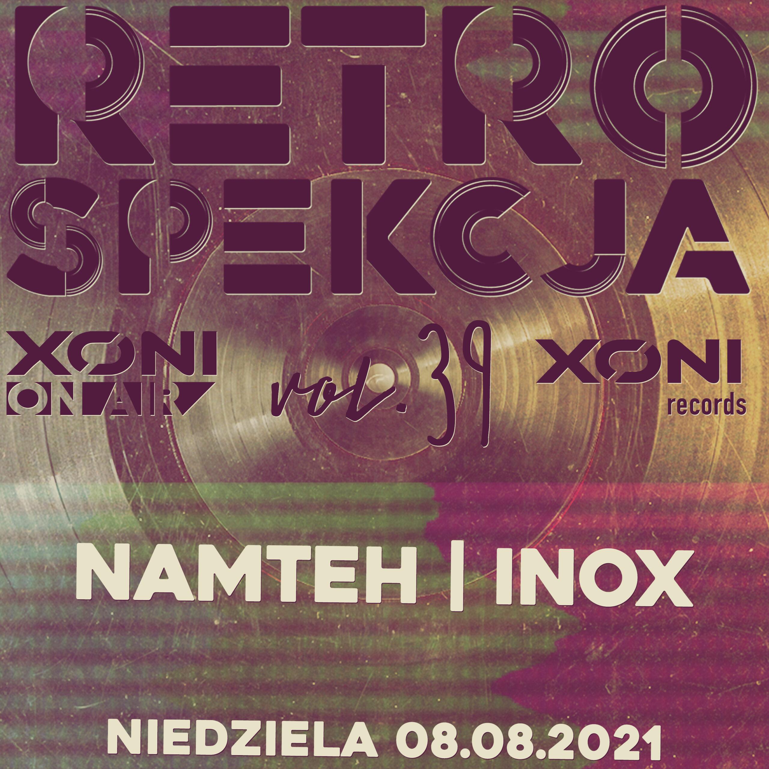 Retrospekcja Vol.39 Namteh/Inox