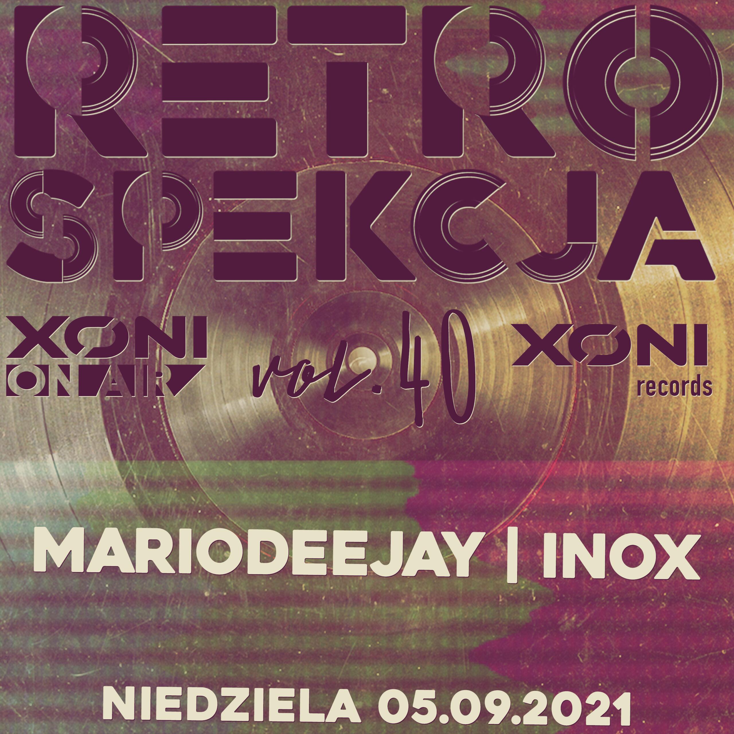 Retrospekcja Vol.40 MarioDeejay/Inox